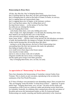 "homecoming by bruce dawe essay Analysis of homecoming by bruce dawe 2 in ""speaking for those who have no means of speaking"", dawe has succeeded in writing poetry that has universal appeal."