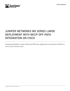 Juniper Networks WX Series Large Deployment with WCCP Off