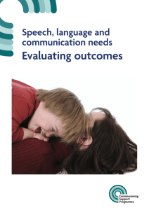 Speech, language and communication needs: Evaluating outcomes