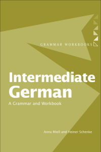 Intermediate German: A Grammar and Workbook