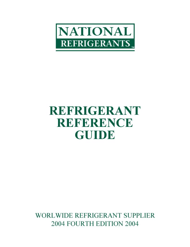 Refrigerant Reference Guide National Refrigerants Inc