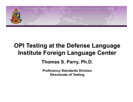 OPI Testing at the Defense Language Institute Foreign Language