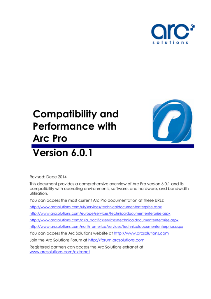 Compatability and Performance with Arc Pro Version 6 0