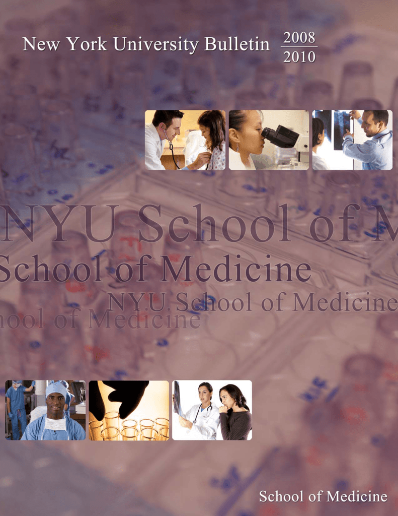 School of Medicine - NYU Langone Medical Center
