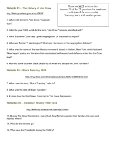 Website #1 – The History of Jim Crow Website #2 – Black Tuesday