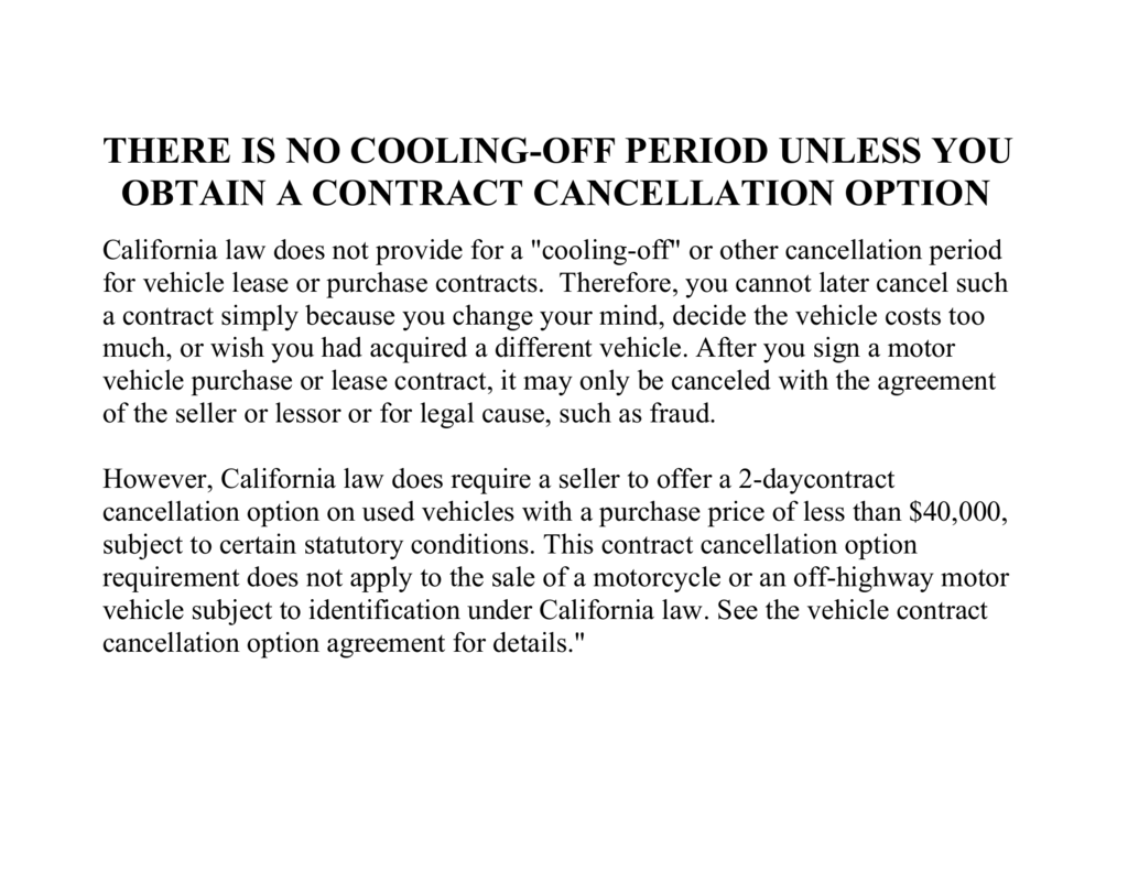 There Is No Cooling Off Period Unless You Obtain A Contract