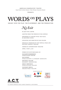 no exit powerpoint no exit words on plays 2011 american conservatory theater