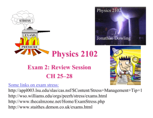 Physics 2102 - LSU Physics & Astronomy