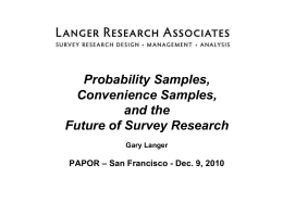 Probability Samples, Convenience Samples, and the Future of