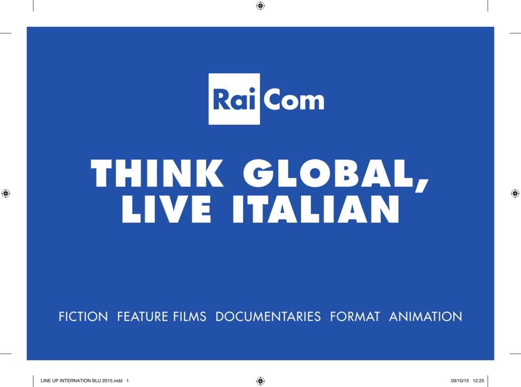 think global, live italian