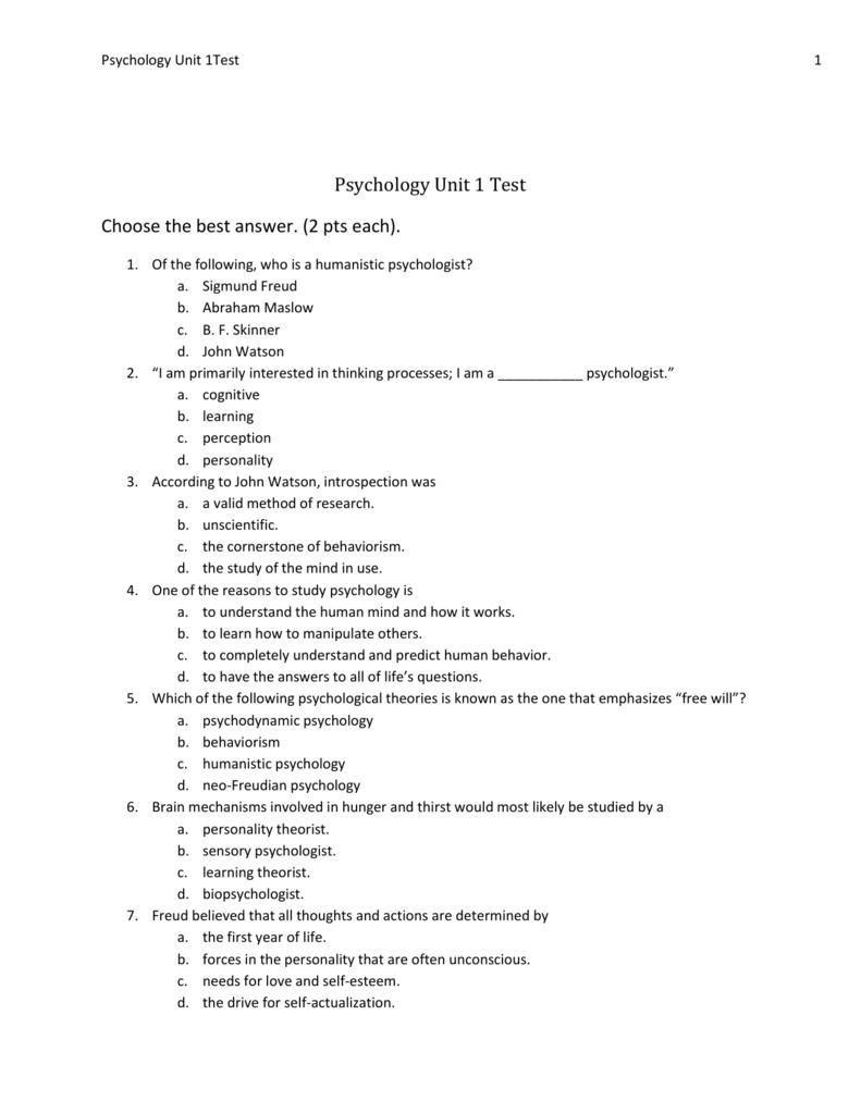 Psychology Unit 1 Test Choose the best answer  (2 pts each)