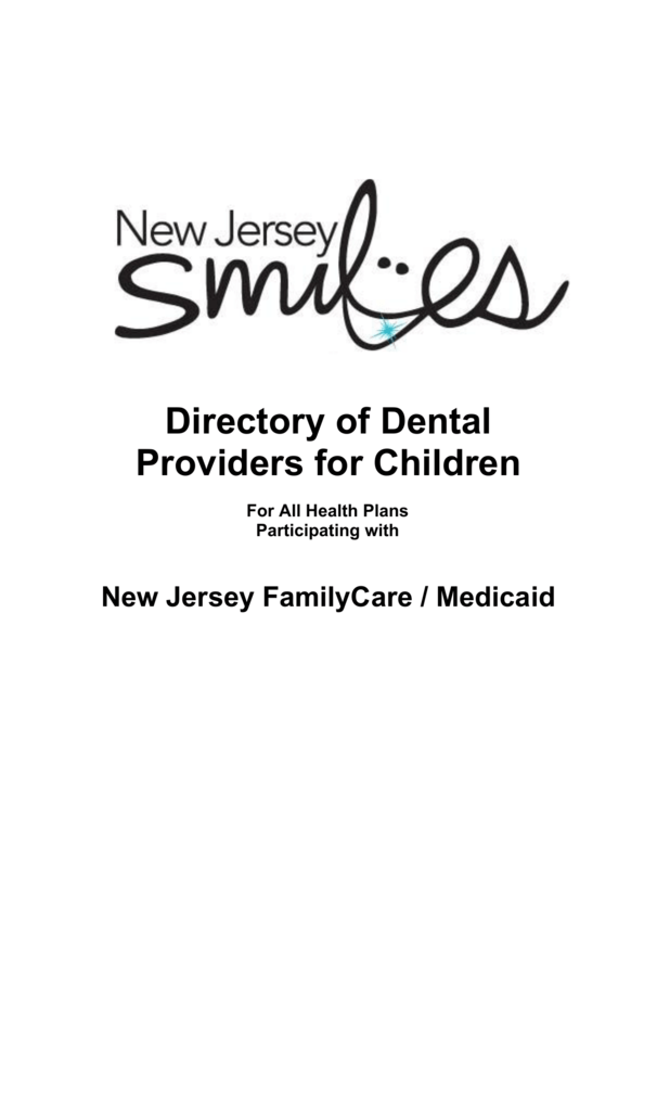NJ SMILES DIRECTORY - Center for Health Care Strategies