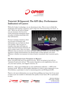 Tutorial: M-Squared, The KPI (Key Performance Indicator) of Lasers
