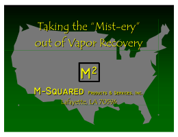M2 Mist-eiries out of Vapor Recovery 2-1-07