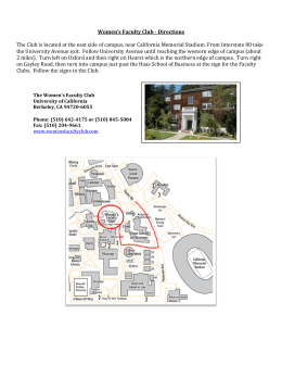 Women's Faculty Club - Directions The Club is located at the east