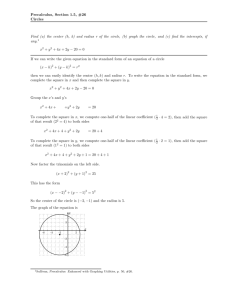 Precalculus, Section 1.5, #26 Circles Find (a) the center (h, k) and