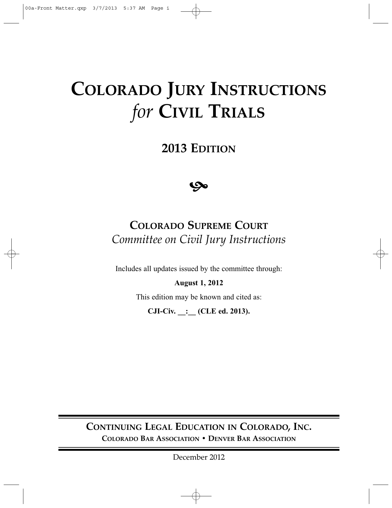 Colorado Jury Instructions for Civil Trials, 2013 Edition