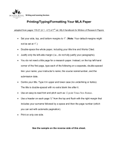 Printing/Typing/Formatting Your MLA Paper