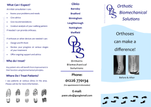 Orthoses can make a difference! Orthofic Biomechanical Solufions