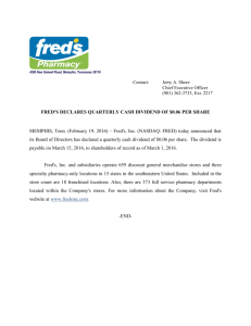 FRED'S DECLARES QUARTERLY CASH DIVIDEND OF