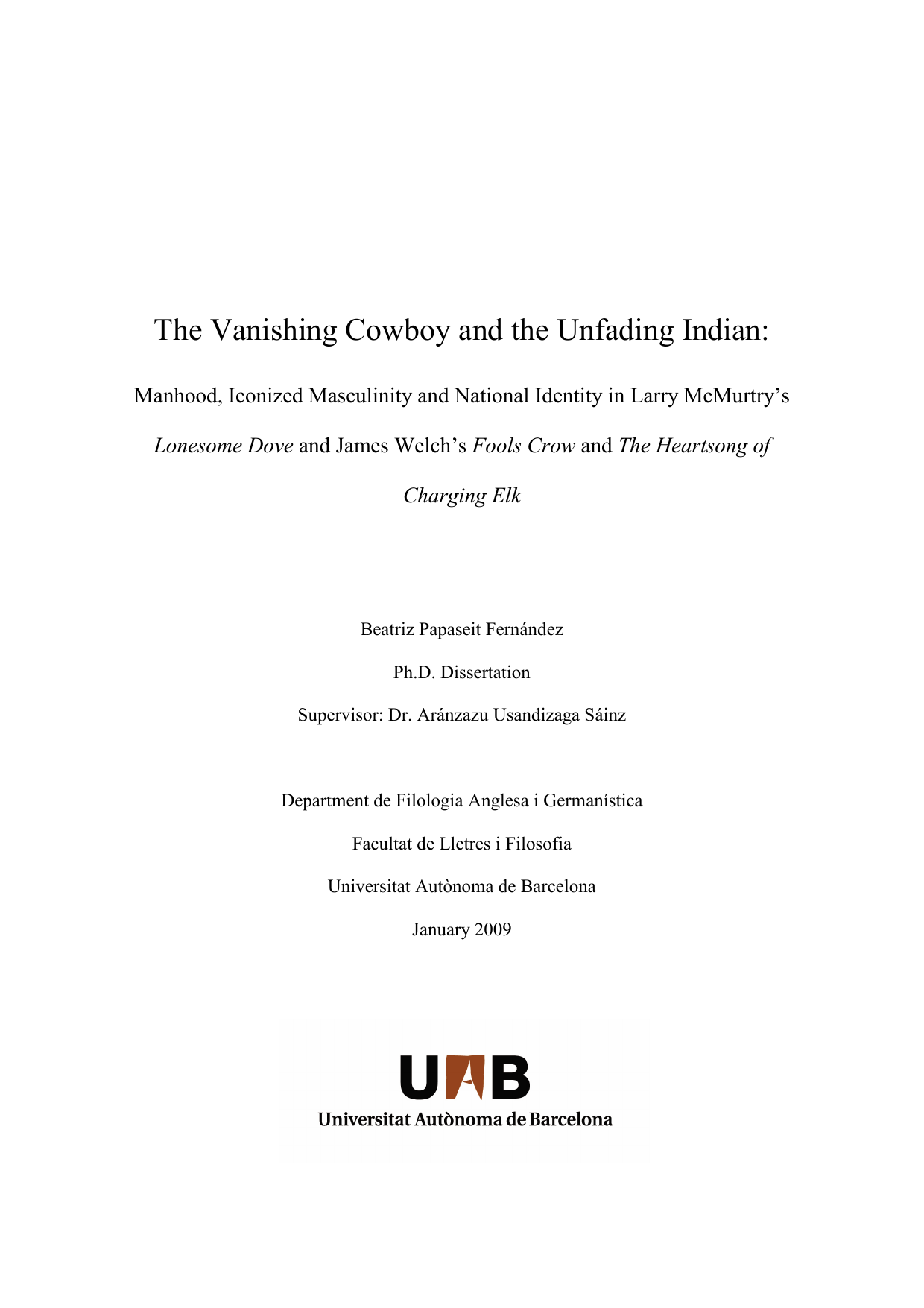 The Vanishing Cowboy And The Unfading Indian Manhood