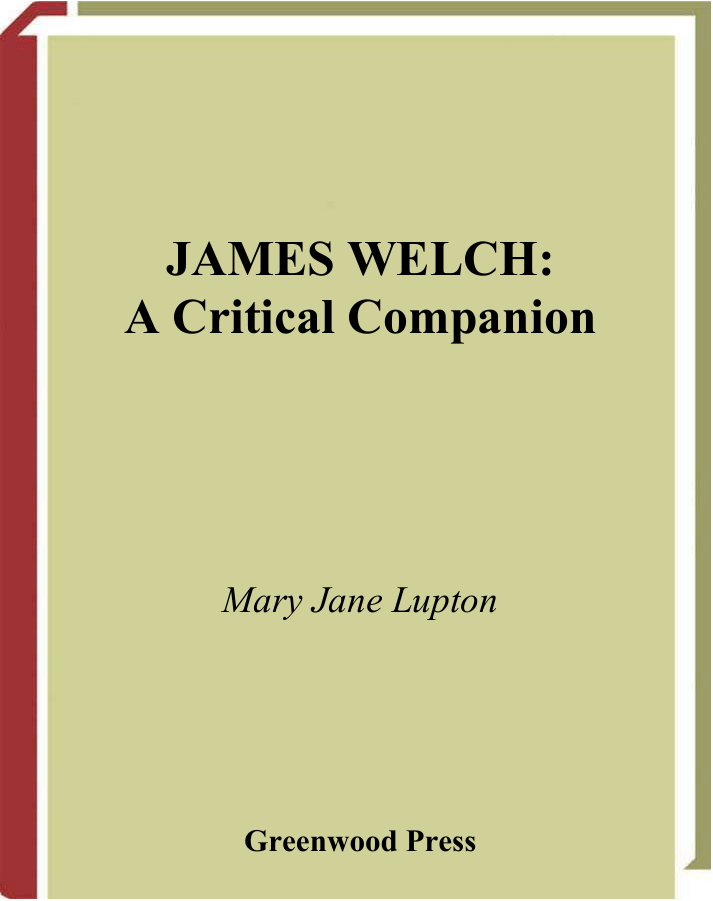 James Welch A Critical Companion