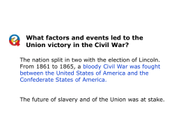 What factors and events led to the Union victory in the Civil War?