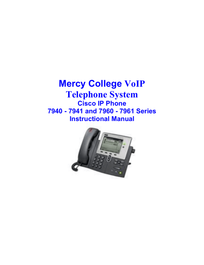Mercy College VoIP Telephone System