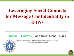 Leveraging Social Contacts for Message Confidentiality in DTNs