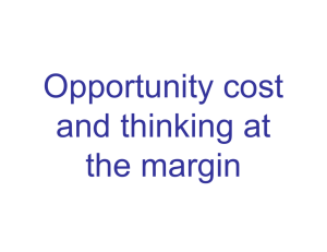 Opportunity cost and thinking at the margin