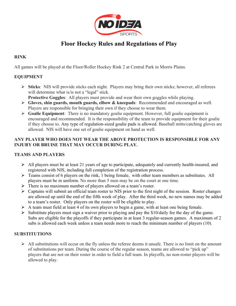 Floor Hockey Rules and Regulations of Play