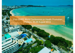 21st IUHPE World Conference on Health Promotion Pattaya, 25