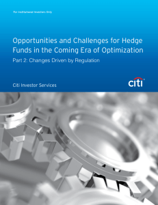 Opportunities and Challenges for Hedge Funds in the