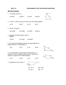 MATH 10 TRIGONOMETRY PRE-TEST/REVIEW QUESTIONS