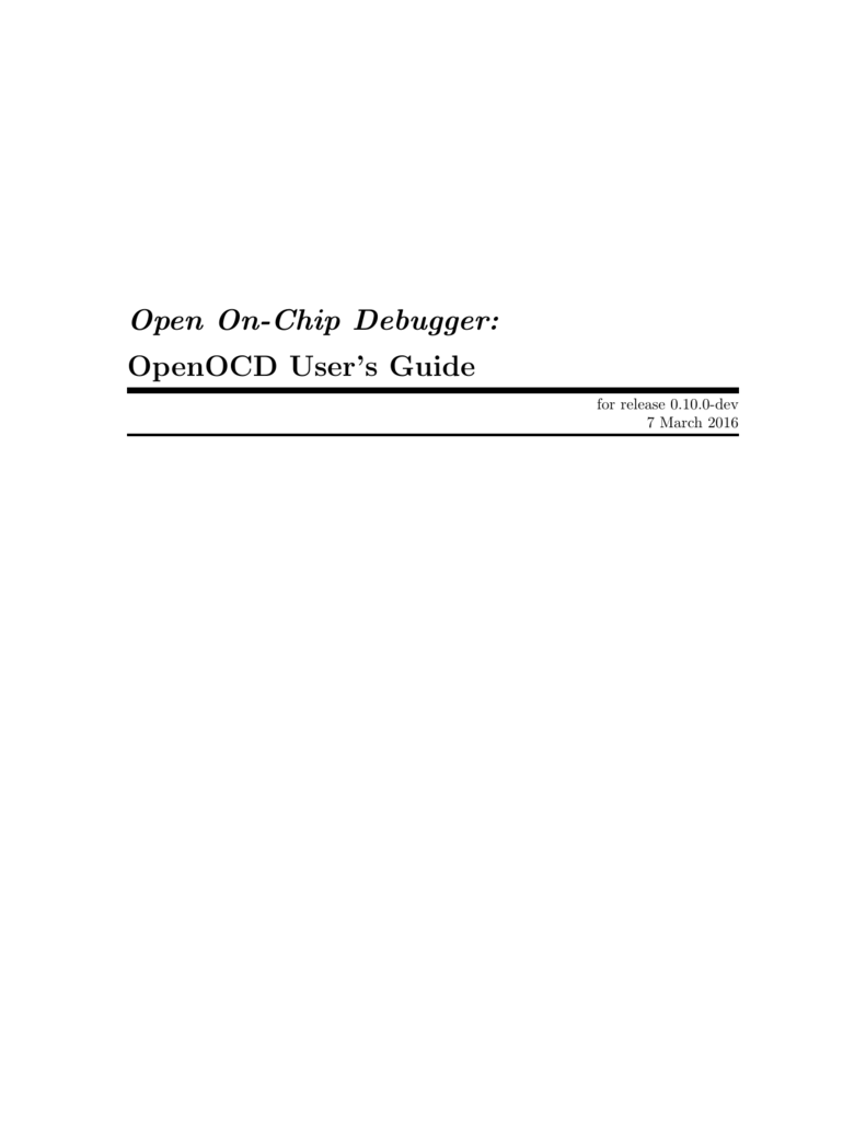 Open On-Chip Debugger: OpenOCD User's Guide