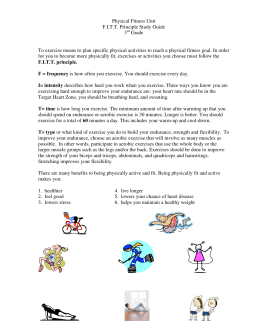 Physical Fitness Unit F.I.T.T. Principle Study Guide 3 Grade To