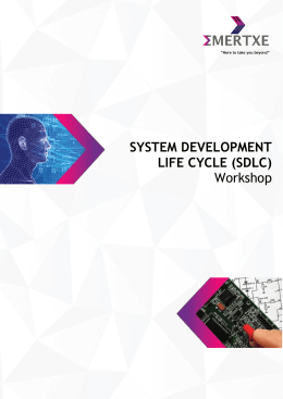 SYSTEM DEVELOPMENT LIFE CYCLE (SDLC) Workshop