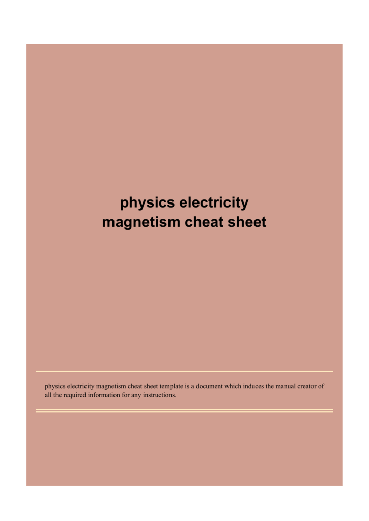 physics electricity magnetism cheat sheet