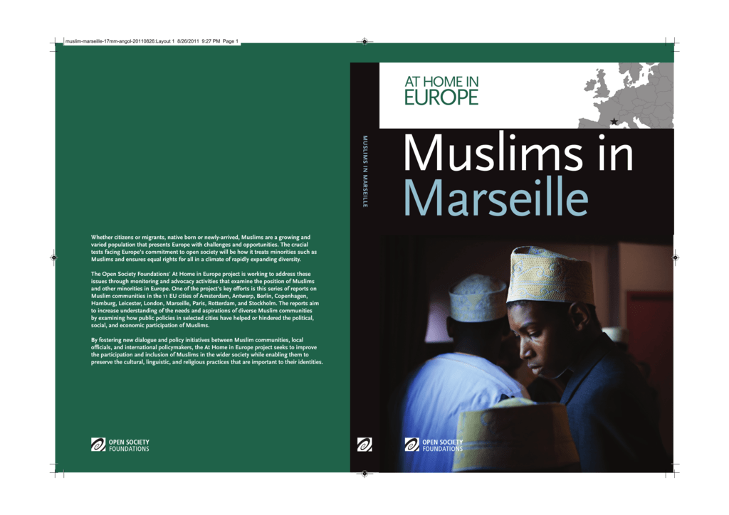 85fc387972b894 Muslims in Marseille - Open Society Foundations