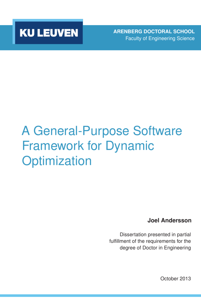 A General-Purpose Software Framework for Dynamic