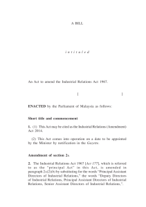 Industrial Relations (Amendment) 1 A BILL i n t i t u l e d An Act to