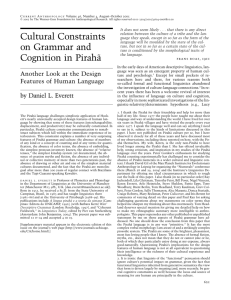 Cultural Constraints on Grammar and Cognition in Piraha˜