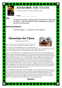 """remember the titans film essay Remember the titans the movie """"remember the titans"""" is about a high prejudice and how it is demonstrated in 'remember the titans' essay group in the film."""