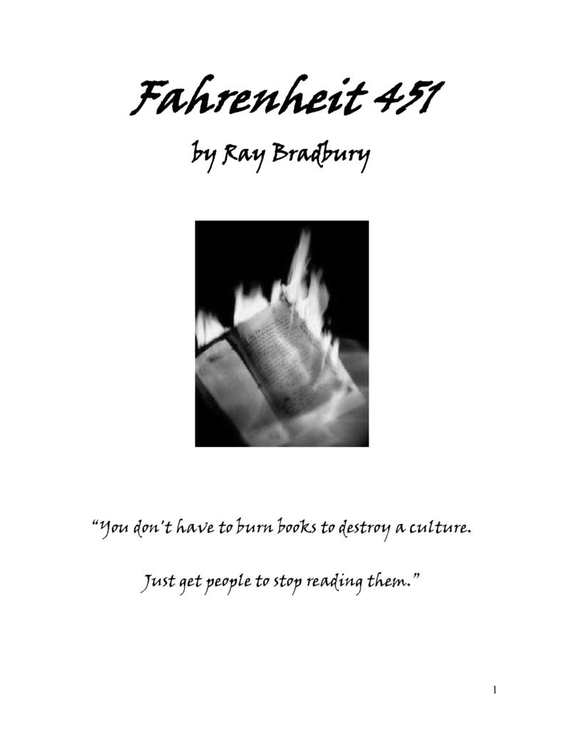 Quotes From Fahrenheit 451 Fahrenheit 451Ray Bradbury