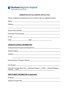 ADMINISTRATIVE FELLOWSHIP APPLICATION Please complete