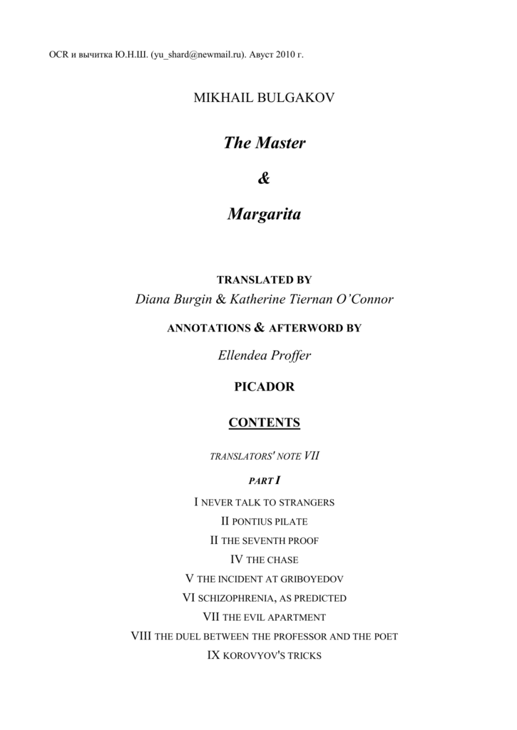 650d514d9e6 MIKHAIL BULGAKOV The Master   Margarita TRANSLATED BY Diana Burgin    Katherine Tiernan O Connor ANNOTATIONS   AFTERWORD BY Ellendea Proffer  PICADOR CONTENTS ...
