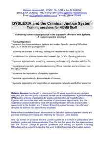 DYSLEXIA and the Criminal Justice System