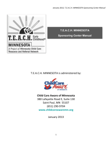 January 2013, T.E.A.C.H. MINNESOTA Sponsoring Center Manual