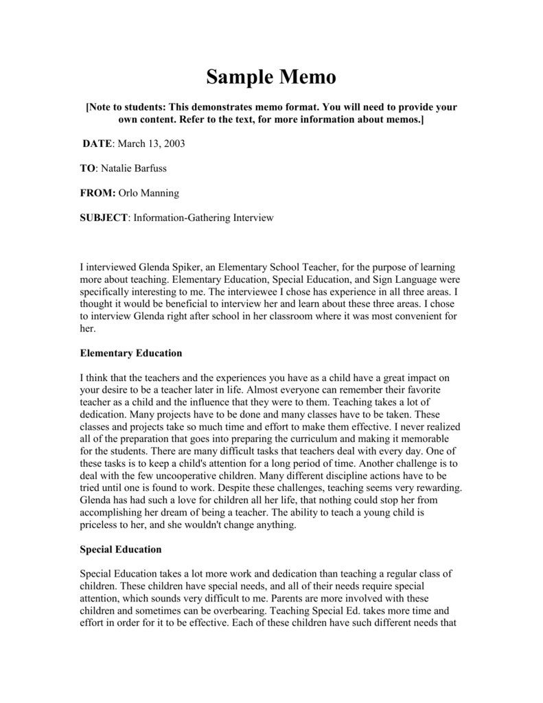 memo about interview Memo t o: george gomez from: karla camacho date: 11/28/2011 re: report on an informational interview informational interview dr esther steiner is a college professor in the computer science department at new mexico state university.