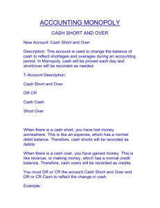 ACCting MONOPOLY cash short and over